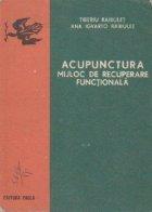 Acupunctura, mijloc de recuperare functionala