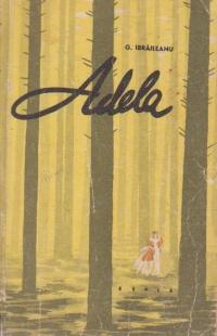 Adela - Fragment din jurnalul lui Emil Codrescu (iulie-august 189...)