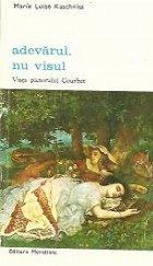 Adevarul, nu visul - Viata pictorului Courbet