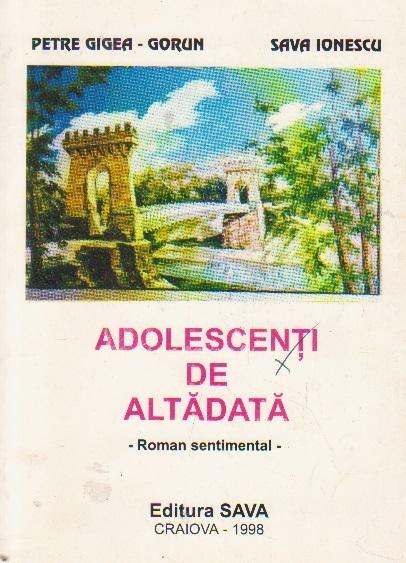 Adolescenti de altadata (roman sentimental)