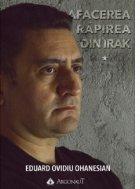 Afacerea Rapirea din Irak. Volumul 1+ volumul 2