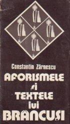 Aforismele si textele lui Brancusi (Cu dedicatia autorului)