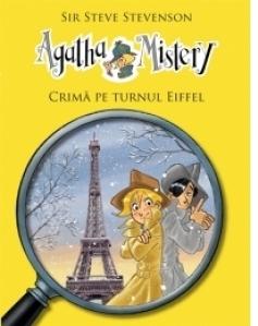 Agatha Mystery - Crima pe Turnul Eiffel (Vol 5)
