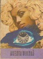 Agenta blonda - Povestiri si schite