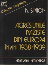 Agresiunile naziste din Europa in anii 1938-1939