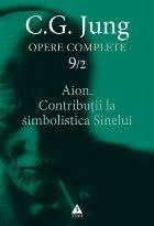Aion. Contribuţii la simbolistica Sinelui - Opere Complete, vol. 9