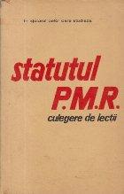 In ajutorul celor care studiaza Statutul P.M.R - Culegere de lectii