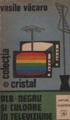 Alb-negru si culoare in televiziune