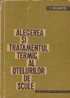 Alegerea si tratamentul termic al otelurilor de scule