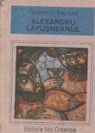Alexandru Lapusneanul (Lectura scolara)