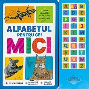 Alfabetul pentru cei mici. Literele, denumirile animalelor si sunetele lor