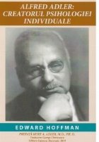 Alfred Adler Creatorul Psihologiei Individuale