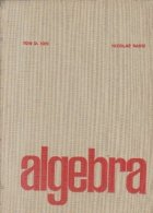Algebra, Editia a II-a revizuita si completata