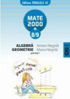 ALGEBRA. GEOMETRIE. CLASA A VIII-A. PARTEA I. ANUL SCOLAR 2008-2009