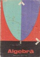 Algebra - Manual pentru anul II liceu sectia reala si licee de specialitate