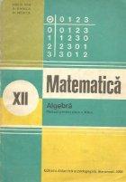 Algebra - Manual pentru clasa a XII-a