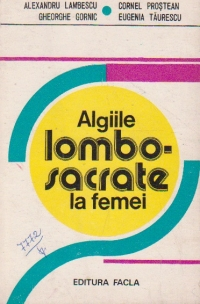 Algiile lombo-sacrate la femei - Studiul cauzelor