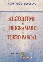 Algoritmi si programare in Turbo Pascal