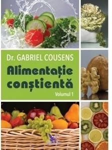 Alimentatia constienta (2 volume)