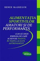 Alimentatia sportivilor amatori performanta