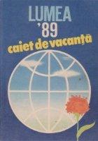 Almanah Lumea Caiet vacanta