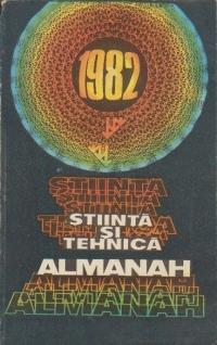 Almanah Stiinta si Tehnica 1982