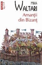 Amanții din Bizanț (ediție de buzunar)