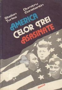 America celor trei asasinate (Dallas, Memphis, Los Angeles)