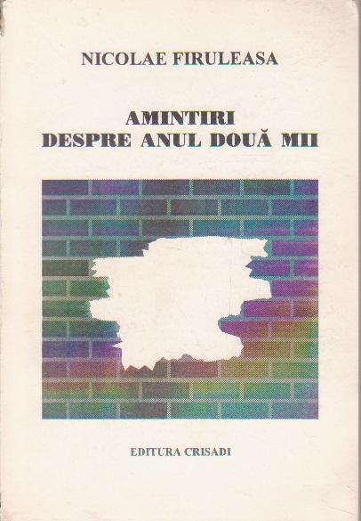 Amintiri Despre Anul Doua Mii - Poezii