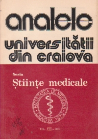 Analele Universitatii din Craiova, Seria Stiinte Medicale, Vol. VIII-1983