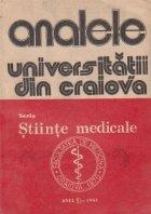 Analele Universitatii din Craiova, seria Stiinte Medicale, Vol. VI-1981