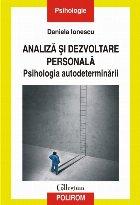 Analiză și dezvoltare personală. Psihologia autodeterminării