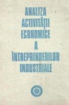 Analiza activitatii economice a intreprinderilor industriale