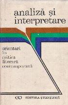 Analiza si interpretare - Orientari in critica literara contemporana