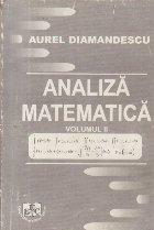 Analiza Matematica, Volumul al II-lea (Diamandescu)