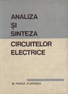 Analiza si sinteza circuitelor electrice