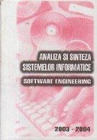 Analiza si sinteza sistemelor informatice - Software Engineering