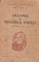 Anatomia si fiziologia omului. Manual pentru clasa a VIII-a