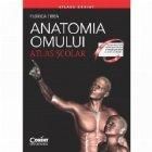 Anatomia omului Atlas scolar Editie