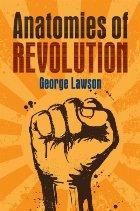 Anatomies of Revolution