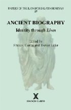 Ancient Biography: Identity through Lives