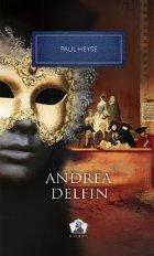 Andrea Delfin - Colectia Nobel, volumul 33