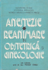 Anestezie Reanimare in Obstetrica si Ginecologie