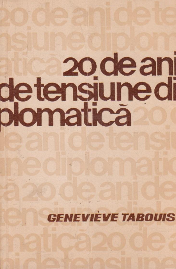 20 de ani de tensiune diplomatica