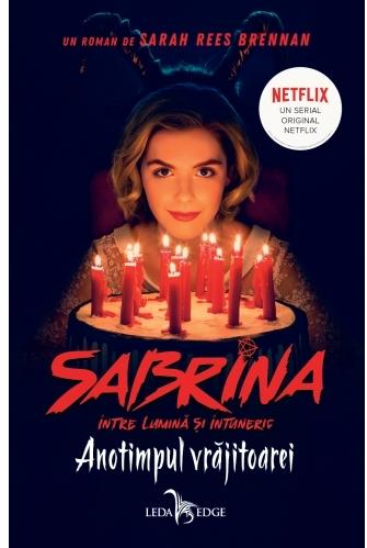 Anotimpul vrăjitoarei (vol. 1 din seria Sabrina: Între lumină și întuneric)