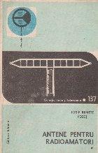 Antene pentru radioamatori, Volumul I