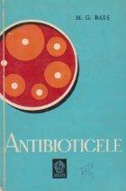 Antibioticele notiuni practice elementare pentru