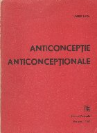 Anticonceptie. Anticonceptionale - Fiziologie, principii, metode, perspective