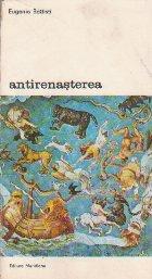 Antirenasterea, Volumul al II-lea