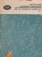 Antologia poeziei franceze de la Rimbaud pina azi, Volumul al III-lea